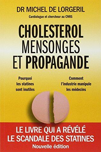 Cholestérol, mensonges et propagande, 2ème édition
