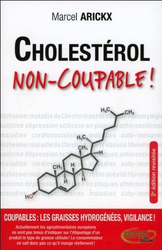 Cholestérol, non-coupable !