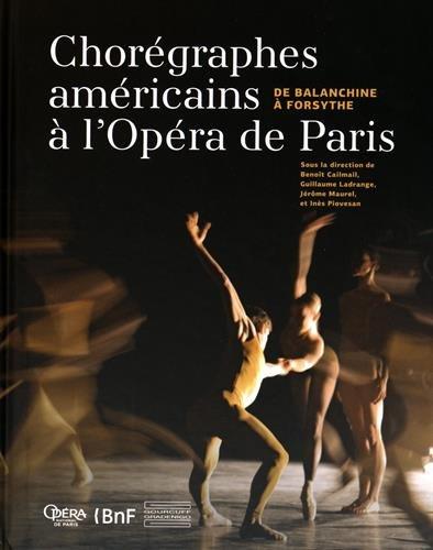 Chorégraphes américains à l'Opéra de Paris : De Balanchine à Forsythe
