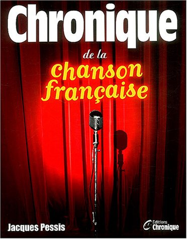 Chronique de la chanson Française