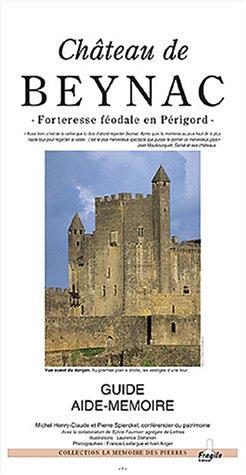 Château de Beynac : Forteresse féodale en Périgord