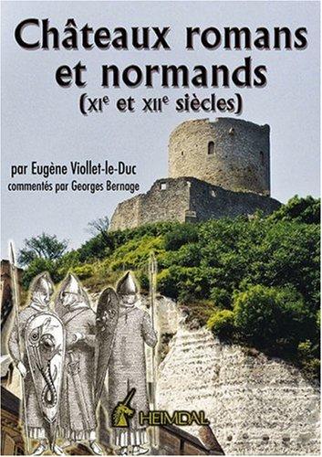 Châteaux romans et normands : XIe et XIIe siècles