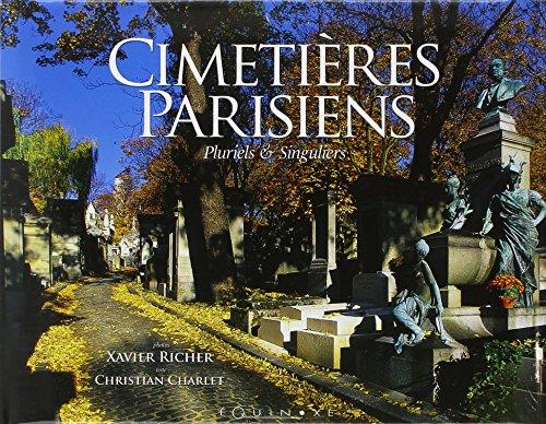 Cimetières parisiens : Pluriels et Singuliers