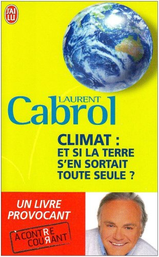 Climat:et si la Terre s'en sortait toute seule?
