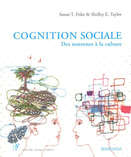 Cognition sociale: Des neurones à la culture