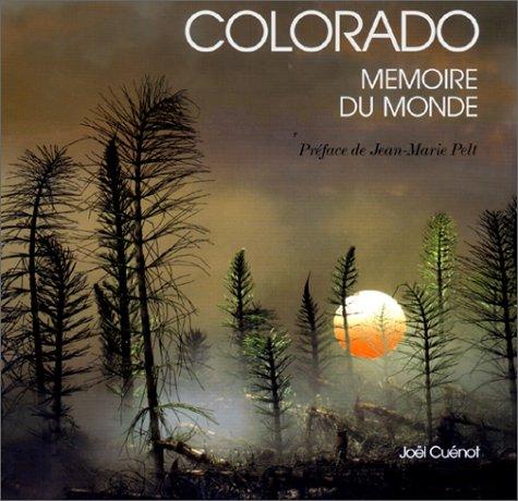 Colorado, mémoire du monde