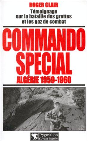 Commando spécial : Algérie 1959-1960
