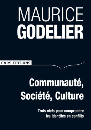 Communauté, société, culture-Trois clefs pour comprendre les identités en conflits