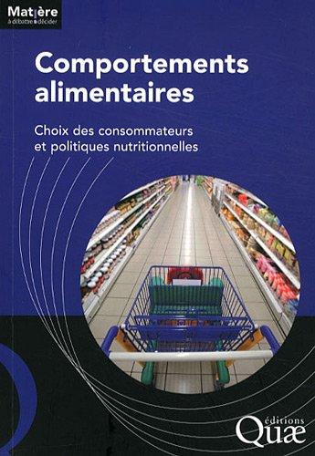 Comportements alimentaires: Choix des consommateurs et politiques nutritionnelles
