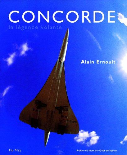 Concorde. La légende volante