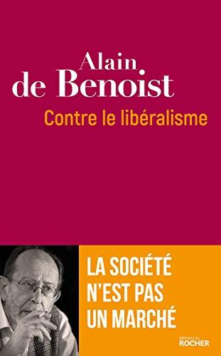 Contre le libéralisme: La société n'est pas un marché