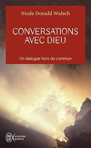 Conversations avec Dieu - Un dialogue hors du commun (Tome 1): Un dialogue hors du commun