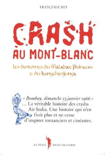 Crash au mont-blanc : les fantômes du malabar princess