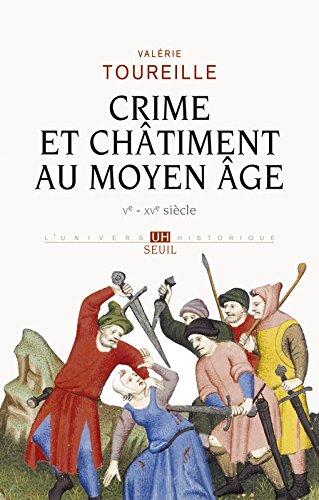 Crime et Châtiment au Moyen Age