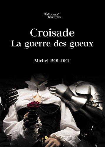 Croisade : la guerre des gueux