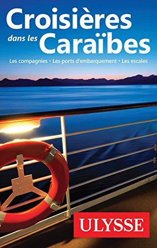 Croisières dans les Caraïbes, 4e édition