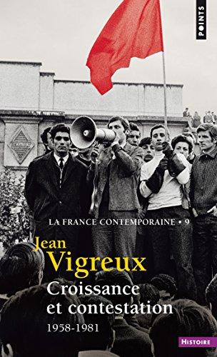 Croissance et contestation - 1958-1981