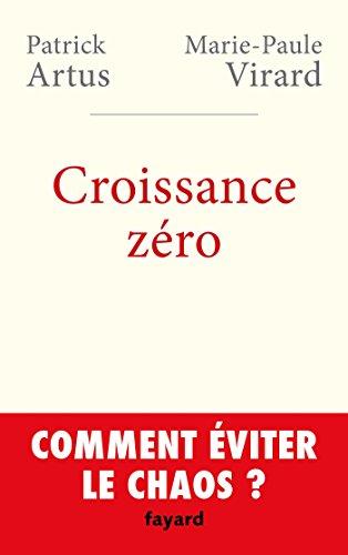 Croissance zéro, comment éviter le chaos?