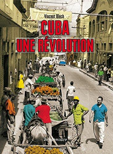 Cuba, une révolution