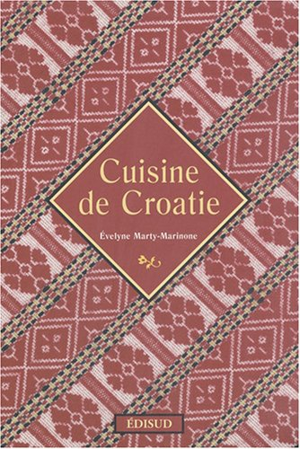 Cuisine de Croatie