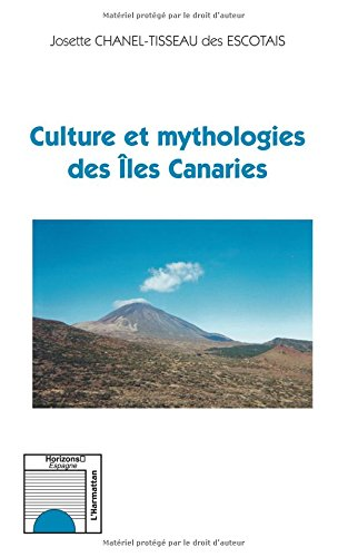 Culture et mythologies des Iles Canaries