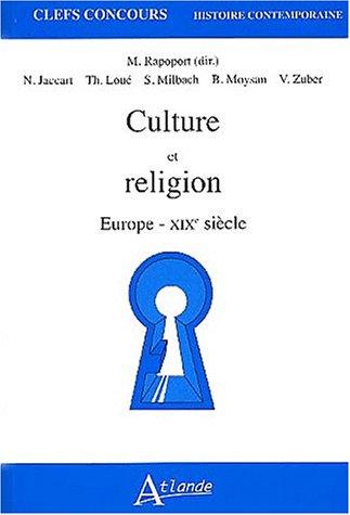 Culture et religion. Europe XIXème siècle