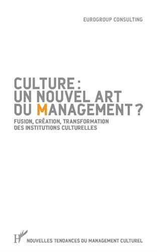 Culture : un nouvel art du management ?