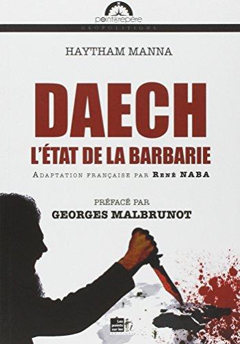 DAECH : L'état de la Barbarie