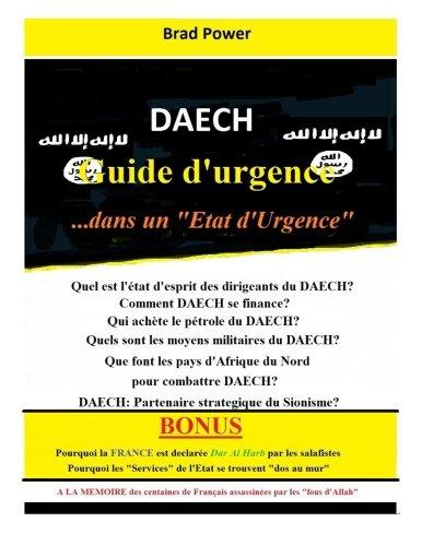 Daech: Guide d'urgence