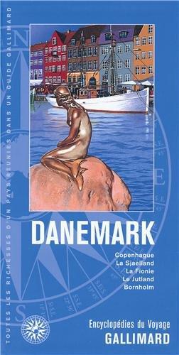 Danemark: Copenhague, la Sjaelland, la Fionie, le Jutland, Bornholm