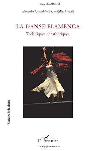 La Danse Flamenca: Techniques et esthétiques