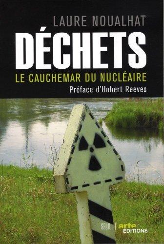 Déchets. Le cauchemar du nucléaire