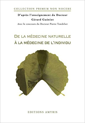 De la médecine naturelle à la médecine de l'individu