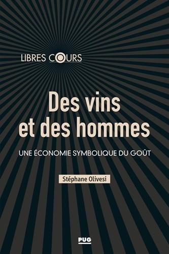 Des vins et des hommes : Une économie symbolique du goût