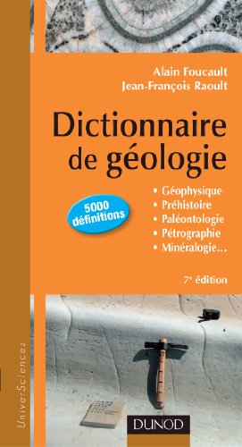Dictionnaire de Géologie - 7e édition