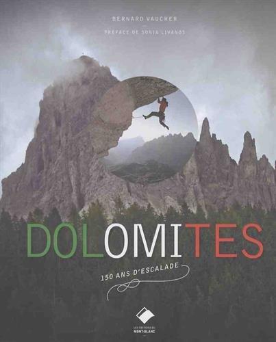 Dolomites: 150 ans d'histoire