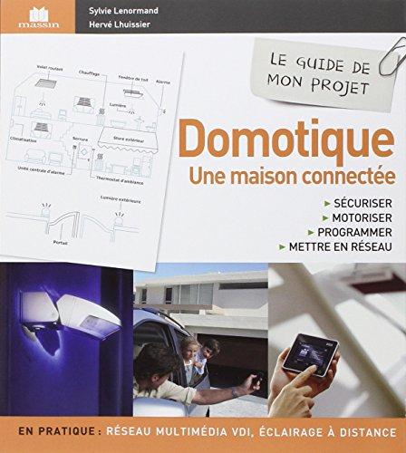 Domotique - Une maison connectée