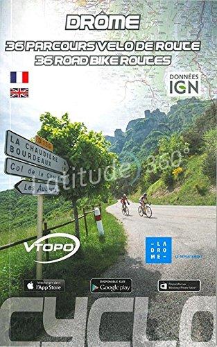 Drôme : 36 parcours vélo de route