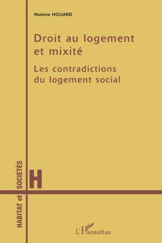 Droit au logement et mixité: Les contradictions du logement social