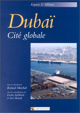 Dubaï : Cité globale