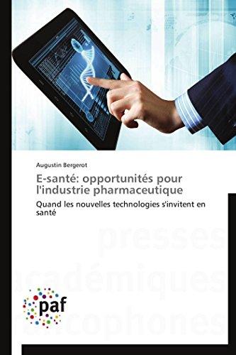 E-santé: opportunités pour l'industrie pharmaceutique