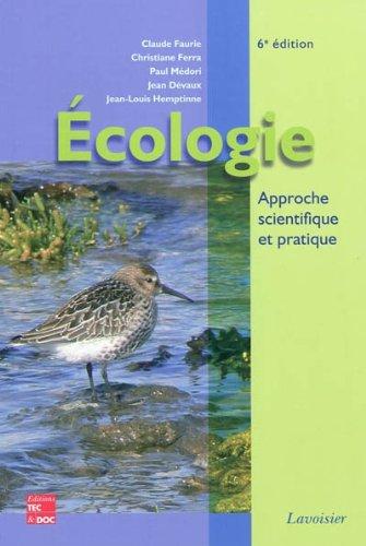 Ecologie : Approche scientifique et pratique