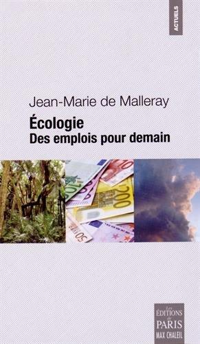 Ecologie : Des emplois pour demain