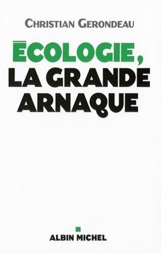 Écologie, la grande arnaque