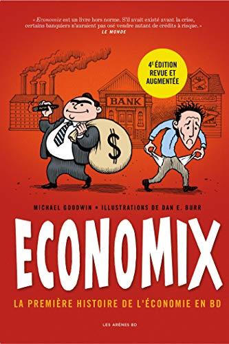 Economix : la première Histoire de l'économie en BD (4ème éd°)