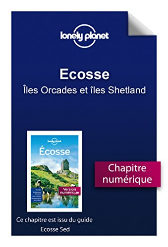 Ecosse 5 - Îles Orcades et îles Shetland