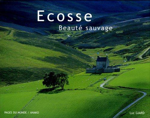 Ecosse : Beauté sauvage
