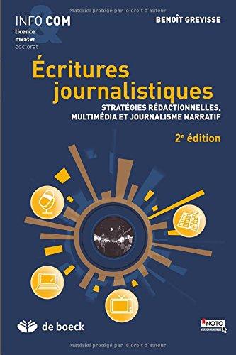 Écritures journalistiques: Stratégies rédactionnelles, multimédia et journalisme narratif (2014)