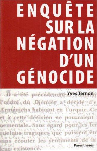 Enquête sur la négation d'un génocide