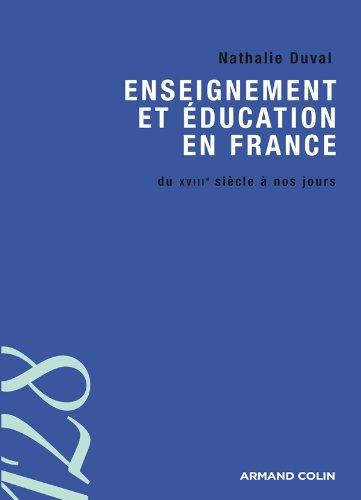 Enseignement et éducation en France: du XVIIIe siècle à nos jours